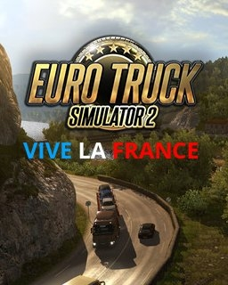 Euro Truck Simulátor 2 Vive la France ! (PC DIGITAL)