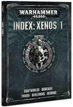 Warhammer 40000 INDEX: Xenos 1