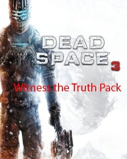 Dead Space 3 Witness the Truth Pack DLC (DIGITAL)