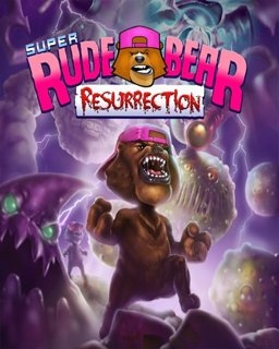 Super Rude Bear Resurrection (DIGITAL)