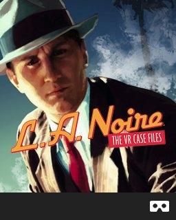 L.A. Noire The VR Case Files (DIGITAL)