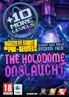 Borderlands The Pre-Sequel - Ultimate Vault Hunter Upgrade Pack: The Holodome Onslaught DLC  DIGITAL