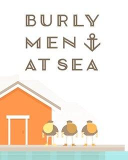 Burly Men at Sea (DIGITAL)