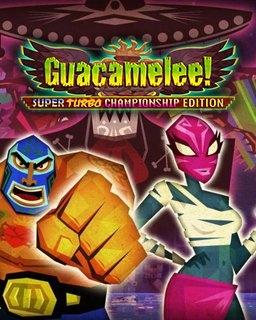 Guacamelee! Super Turbo Championship Edition (PC DIGITAL)
