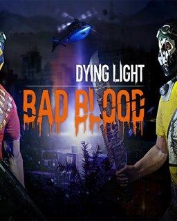 Dying Light Bad Blood (DIGITAL)