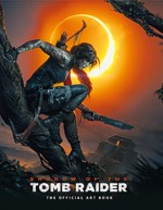 Kniha Shadow of the Tomb Raider: The Official Artbook