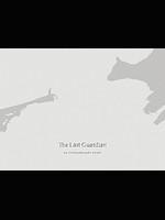 Kniha The Last Guardian: An Extraordinary Story