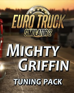 Euro Truck Simulator 2 Mighty Griffin Tuning Pack DLC (PC DIGITAL)