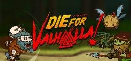 Die for Valhalla! (DIGITAL)