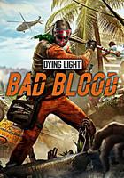Dying Light Bad Blood Founders Pack (PC) Klíč Steam