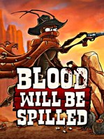 Blood will be Spilled (PC DIGITAL)