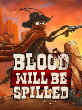 Blood will be Spilled (PC DIGITAL) (PC)