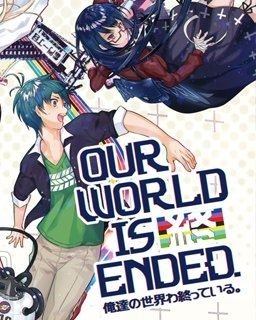 Our World Is Ended. (PC DIGITAL)