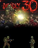 Deadly 30 (PC) Klíč Steam