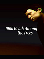 1000 Heads Among the Trees (PC DIGITAL)