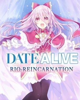 Date A Live Rio Reincarnation (PC DIGITAL) (PC)