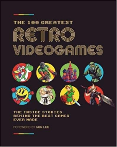 Kniha The 100 Greatest Retro Videogames (PC)