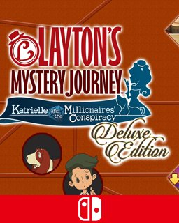 LAYTON's MYSTERY JOURNEY Katrielle and the Millionaires Conspiracy Deluxe Edition (Switch DIGITAL) (SWITCH)