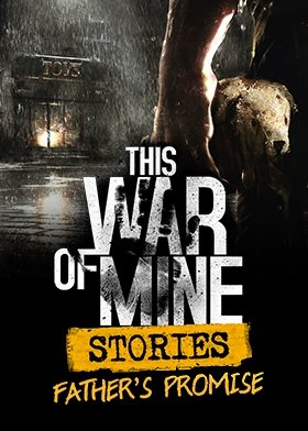 This War of Mine: Stories - Father's Promise (PC) Steam (PC)