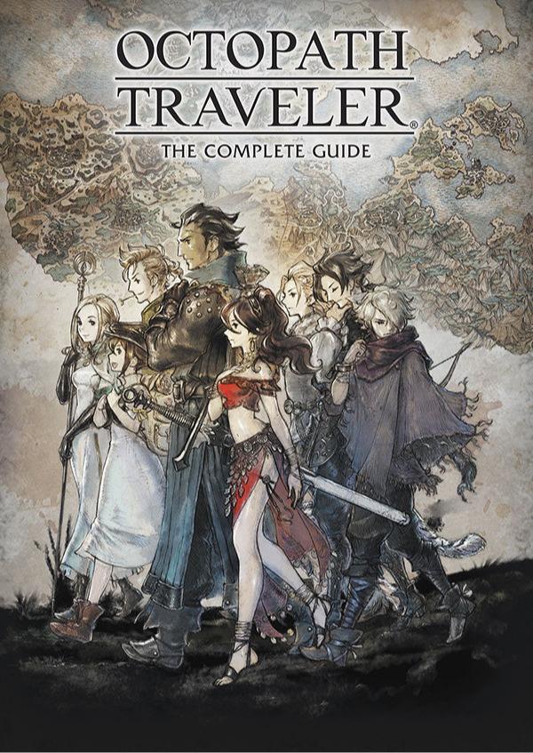 Oficiální průvodce Octopath Traveler: The Complete Guide (PC)