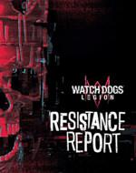 Oficiální průvodce Watch Dogs: Legion - Resistance Report