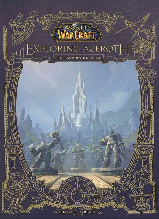 Kniha World of Warcraft: Exploring Azeroth - Eastern Kingdoms