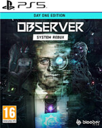Observer: System Redux - Day One Edition (PS5)