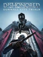 Dishonored: Dunwall City Trials (PC) DIGITAL