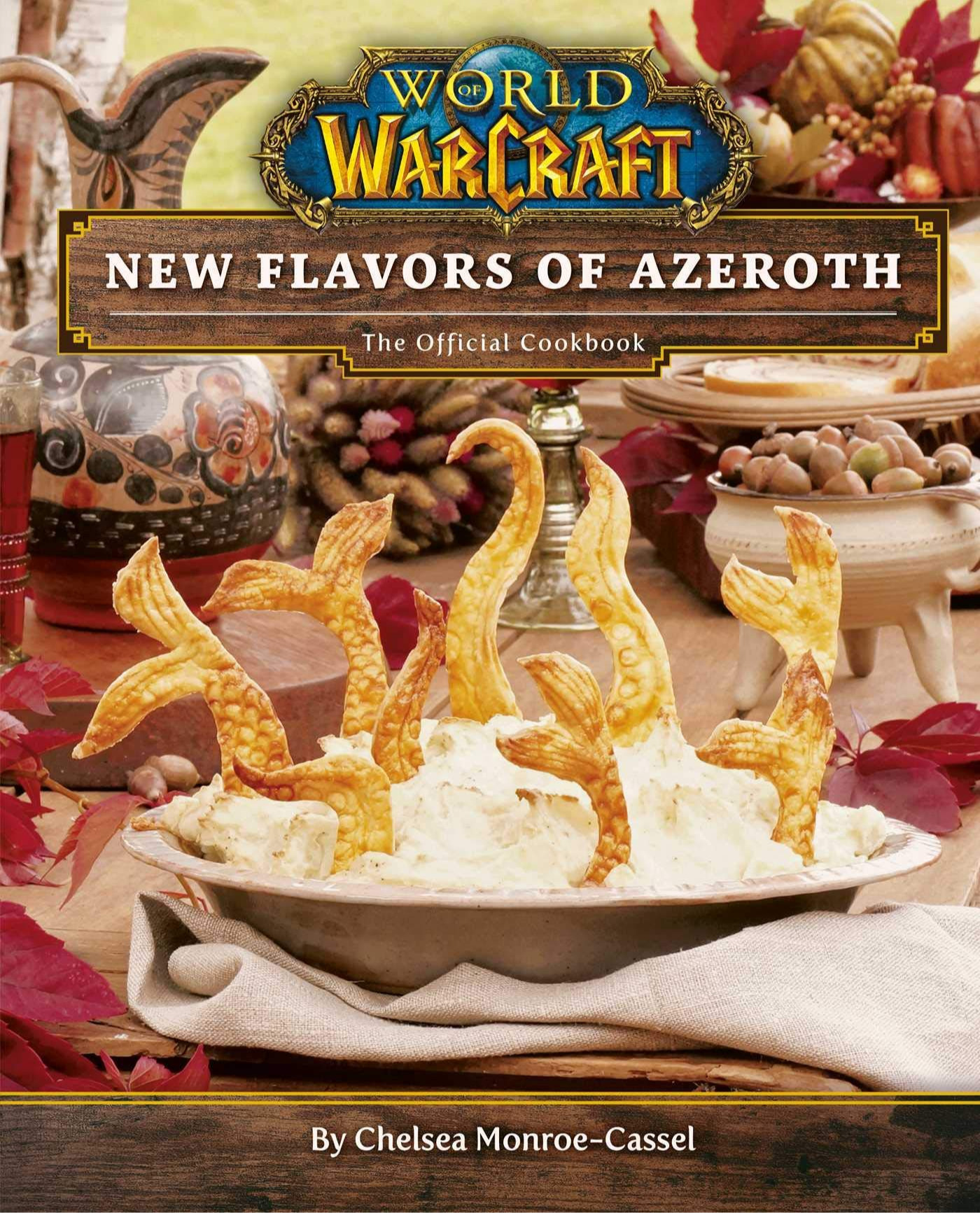 Kuchařka World of Warcraft: New Flavors of Azeroth - The Official Cookbook