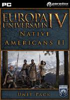 Europa Universalis IV: Native Americans II Unit Pack  DIGITAL