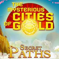 The Mysterious Cities of Gold: Secret Paths (PC)