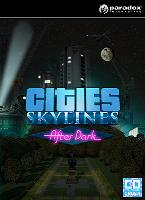 Cities: Skylines - After Dark (PC/MAC/LINUX) DIGITAL