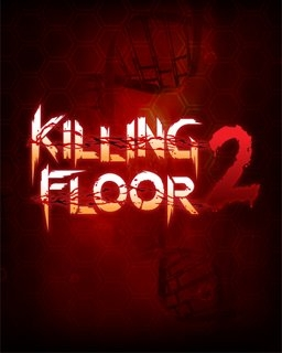 Killing Floor 2 (DIGITAL)