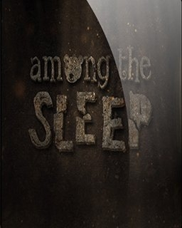 Among the Sleep (DIGITAL)