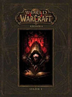 World of Warcraft: Kronika - Svazek 1