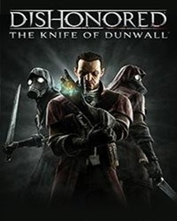 Dishonored - The Knife of Dunwall (PC DIGITAL)