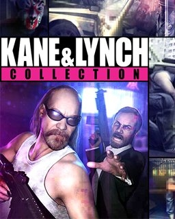 Kane and Lynch Collection (DIGITAL)