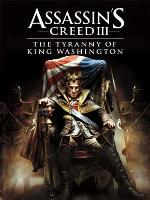 Assassin's Creed III The Tyranny of King Washington Part 1: The Infamy (PC) DIGITAL