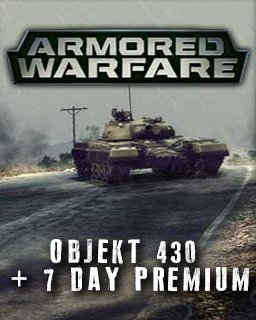 Armored Warfare Objekt 430 + 7 day Premium (DIGITAL)