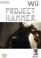 Project H.A.M.M.E.R. (WII)